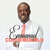 Come Boldly by Emmanuel