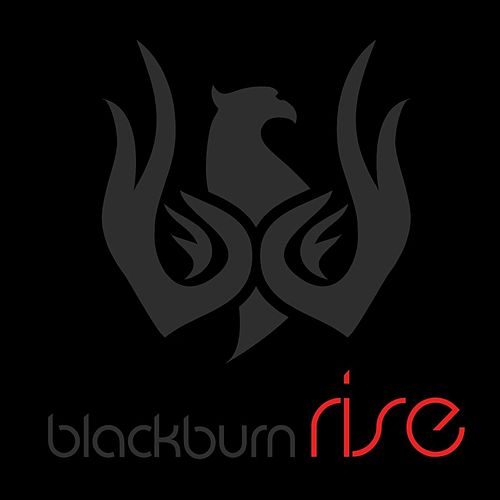 Rise by Blackburn