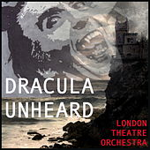Dracula Unheard: Music of Halloween by London Theatre Orchestra