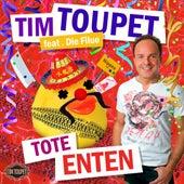 Tote Enten by Tim Toupet