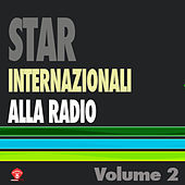 Star Internazionali Alla Radio Vol. 2 by Various Artists