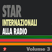 Star Internazionali Alla Radio Vol. 3 by Various Artists