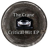 Critical Hit EP by Crane