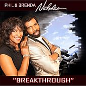 Breakthrough by Phil & Brenda Nicholas