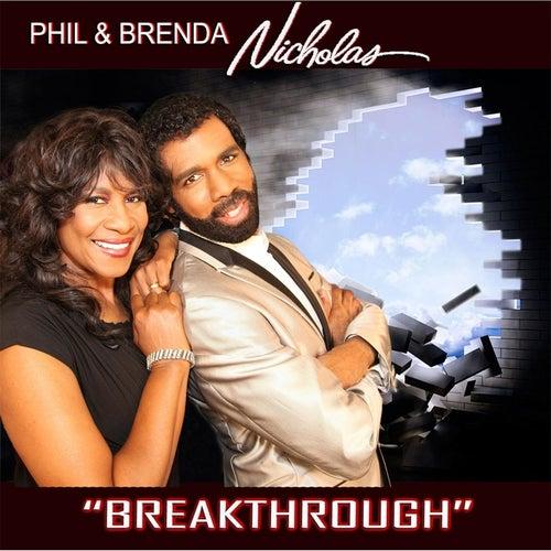 Breakthrough by Phil & Brenda Nicholas