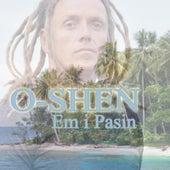 Em I Pasin by O-Shen