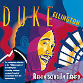 Reminiscing In Tempo by Duke Ellington