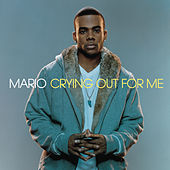 Crying Out For Me by Mario