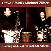Reimagined, Vol. 1: Jazz Standards by Michael Zilber