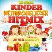 Der große Kinder Weihnachtslieder Hitmix Nonstop by Various Artists