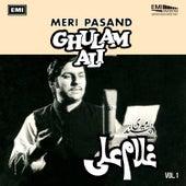 Ghulam Ali: Meri Pasand Vol 1 by Ghulam Ali