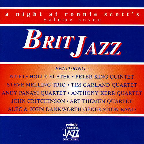 A Night At Ronnie Scott's - Volume Seven by Various Artists