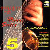 A Night At Ronnie Scott's - Volume 5 (The Ballad Album) by Various Artists