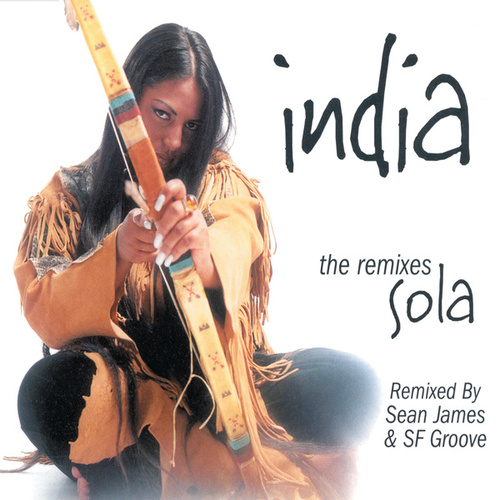 Sola (Remixes) by India