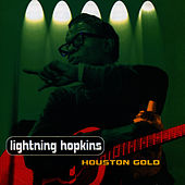 Houston Gold by Lightnin' Hopkins