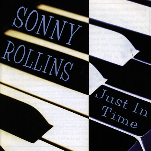 Just In Time by Sonny Rollins