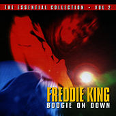 Boogie On Down - The Essential Collection CD2 by Freddie King
