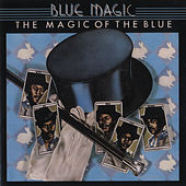 The Magic Of The Blue: Greatest Hits by Blue Magic