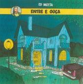 Entre e Ouça - Remasterizado by Ed Motta