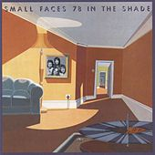 78 In The Shade by Small Faces