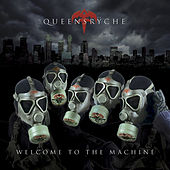 Welcome To The Machine van Queensryche