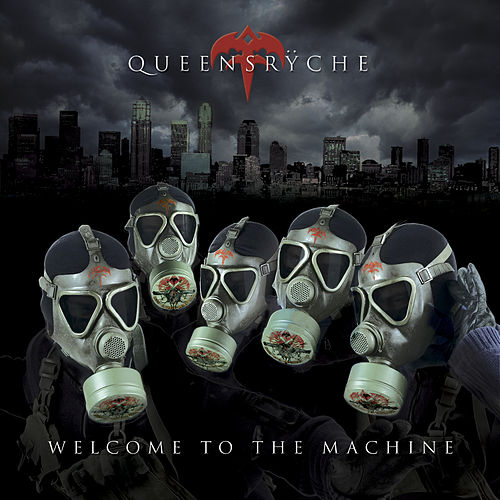 Welcome To The Machine by Queensryche