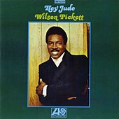 Hey Jude by Wilson Pickett