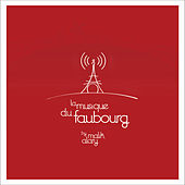 La musique du faubourg by Malik Alary by Various Artists