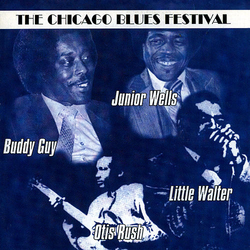 The Chicago Blues Festival by Various Artists