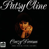 Crazy Dreams - The Four Star Years - Disc 1 von Patsy Cline