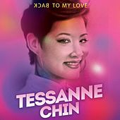 Back to My Love (Acoustic Version) by Tessanne Chin