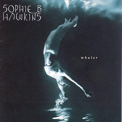 Whaler by Sophie B. Hawkins