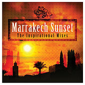 Marrakech Sunset - The Inspirational Mixes by Various Artists