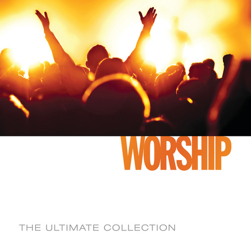 The Ultimate Collection - Worship by Worship Together