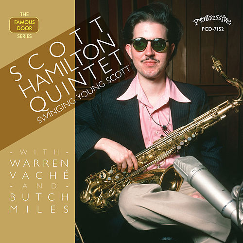 Swingin' Young Scott by Scott Hamilton