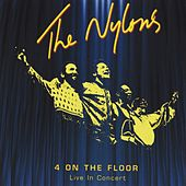 4 on the Floor (Live in Concert) by The Nylons