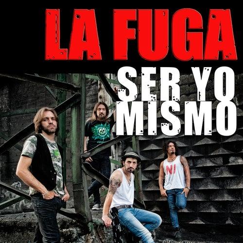 Ser Yo Mismo by La Fuga