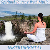 Spiritual Journey with Music: Instrumental by The O'Neill Brothers Group