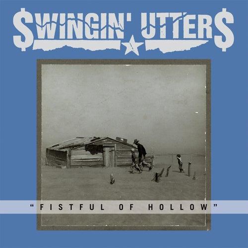 Fistful of Hollow by Swingin' Utters