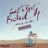 Let's Get F*cked Up (Remixes) von Lil Jon