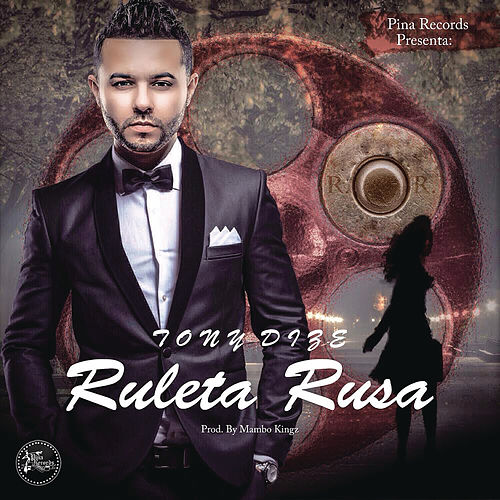 Ruleta Rusa by Tony Dize