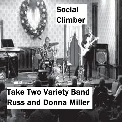 Social Climber by Take Two Variety Band (Russ and Donna Miller)