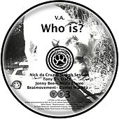 Who Is? by Various Artists