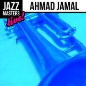 Jazz Masters: Ahmad Jamal (Live!) by Ahmad Jamal