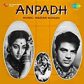 Anpadh (Original Motion Picture Soundtrack) by Various Artists