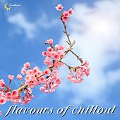 Flavours of Chillout by Various Artists