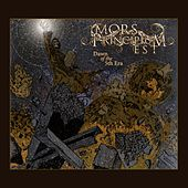 Dawn of the 5th Era by Mors Principium Est