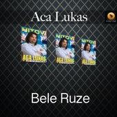Bele Ruze by Aca Lukas