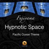 Hypnotic Space (Pacific Ocean Theme) by Fujiyama