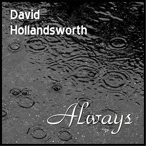Always by David Hollandsworth